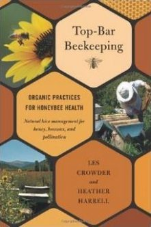 Top Bar Beekeeping by Les Crowder & Heather Harrel